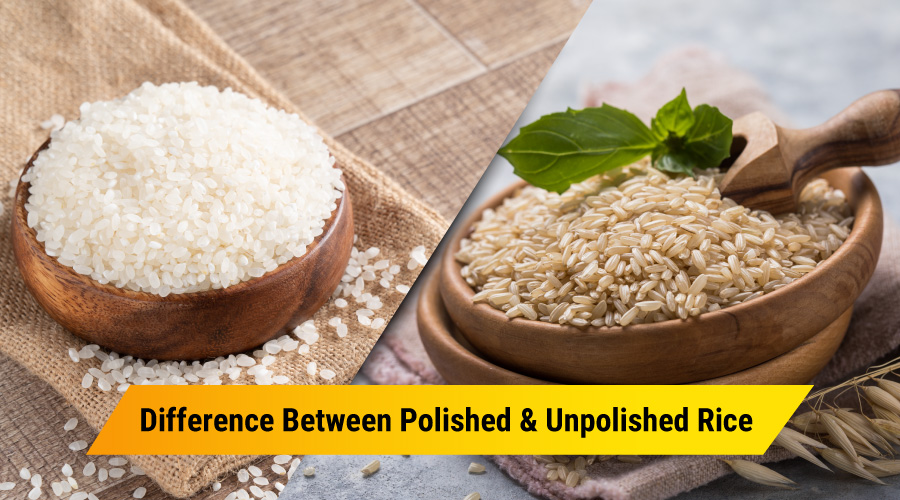 Difference Between Polished and Unpolished rice